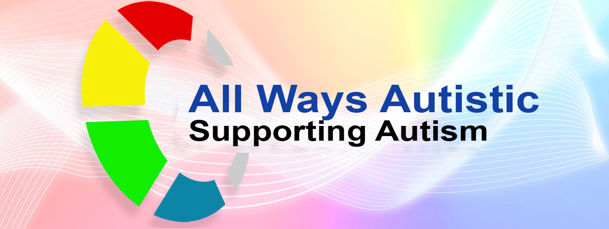 All Ways Autistic Supporting Autism logo on rainbow gradiant