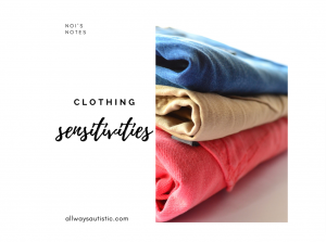 clothing sensitivities