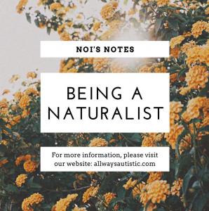 being a naturalist
