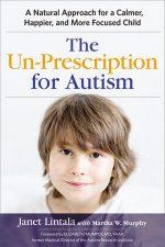 Book Cover - The Un-Prescription for Autism